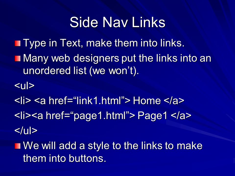 Side Nav Links Type in Text, make them into links.