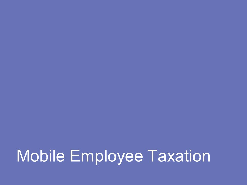 Mobile Employee Taxation