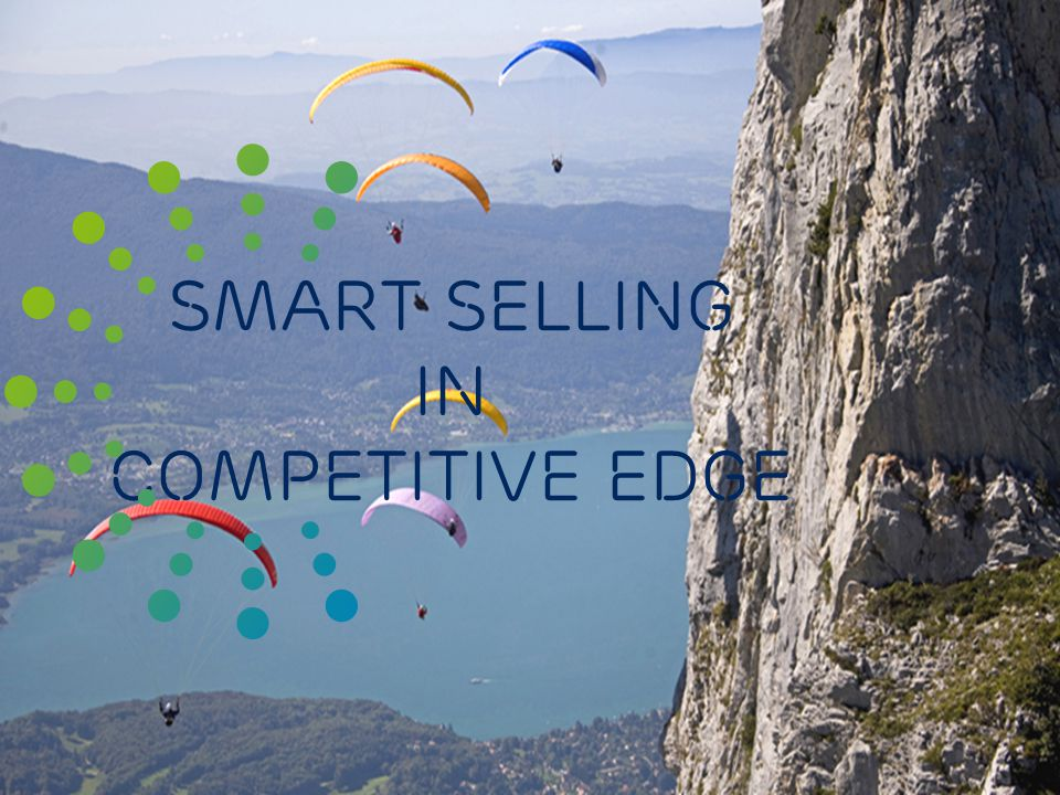 Slide title 48 pt Slide subtitle 30 pt Smart selling in competitive edge