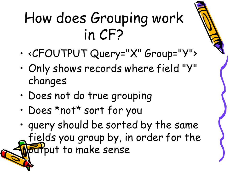 How does Grouping work in CF? Only shows records where field