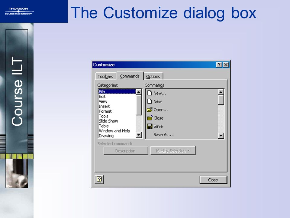 Course ILT The Customize dialog box