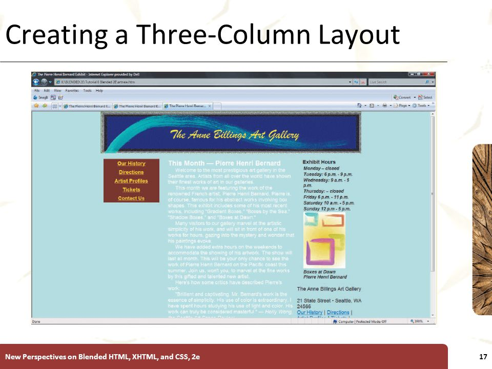 XP Creating a Three-Column Layout New Perspectives on Blended HTML, XHTML, and CSS, 2e17