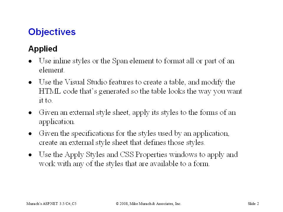 Murach's ASP.NET 3.5/C#, C5© 2008, Mike Murach & Associates, Inc.Slide 2