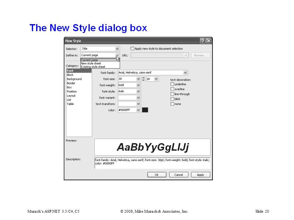 Murach's ASP.NET 3.5/C#, C5© 2008, Mike Murach & Associates, Inc.Slide 20