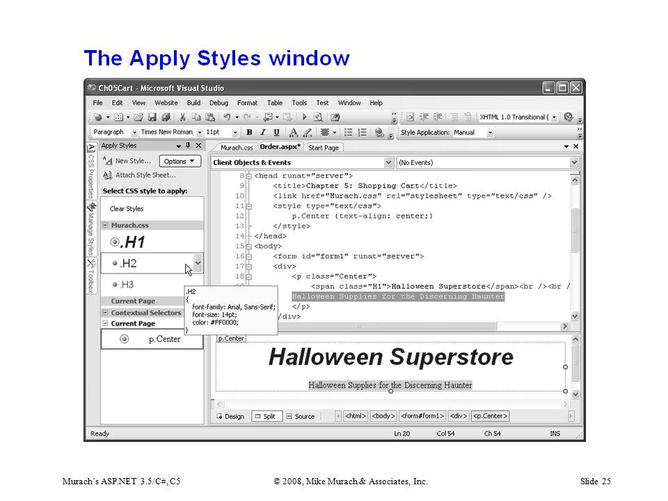 Murach's ASP.NET 3.5/C#, C5© 2008, Mike Murach & Associates, Inc.Slide 25