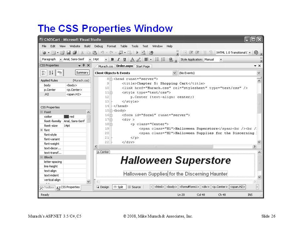 Murach's ASP.NET 3.5/C#, C5© 2008, Mike Murach & Associates, Inc.Slide 26
