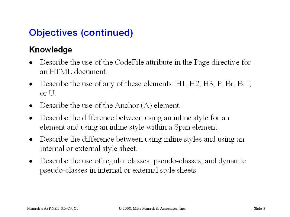 Murach's ASP.NET 3.5/C#, C5© 2008, Mike Murach & Associates, Inc.Slide 3