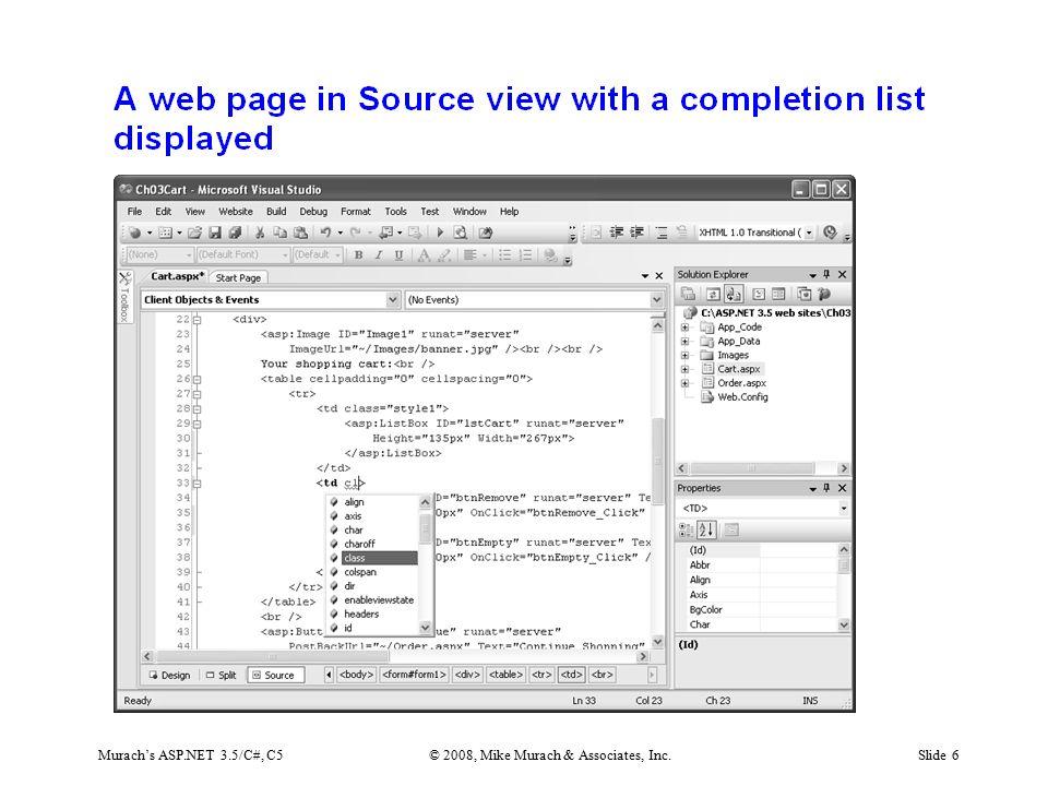 Murach's ASP.NET 3.5/C#, C5© 2008, Mike Murach & Associates, Inc.Slide 6