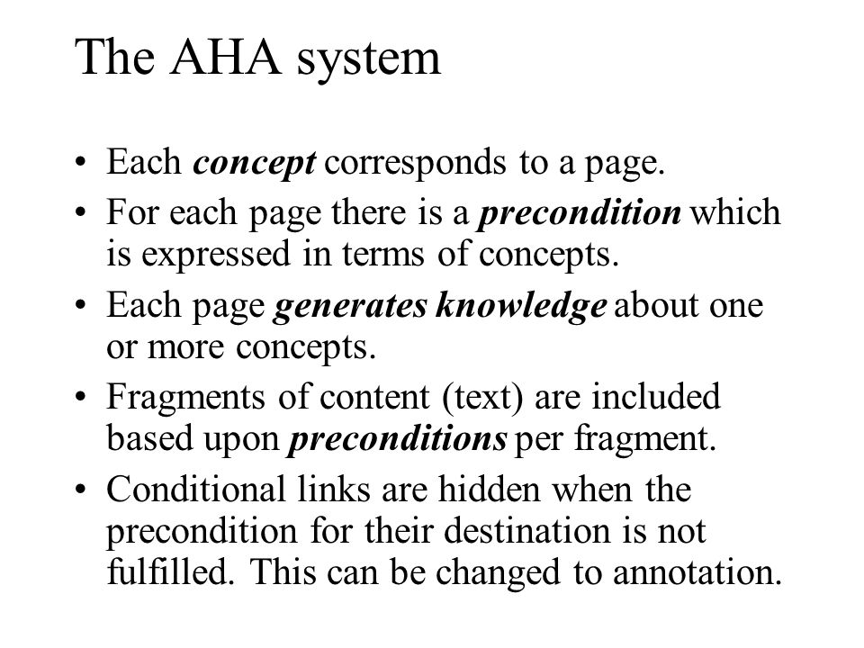 The AHA system Each concept corresponds to a page.