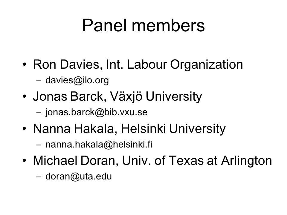 Panel members Ron Davies, Int.