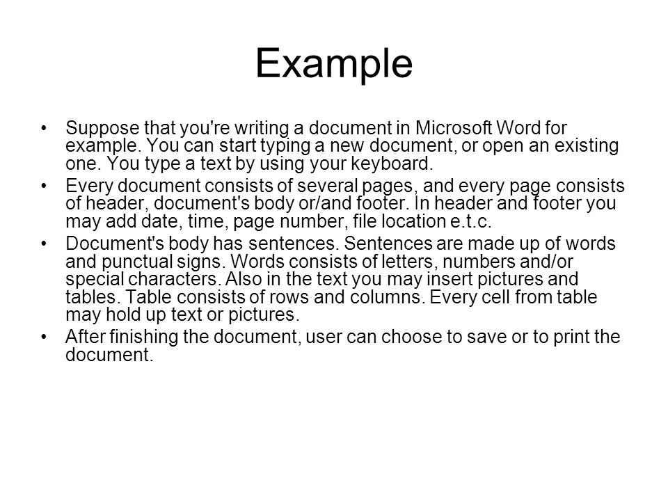 Example Suppose that you re writing a document in Microsoft Word for example.