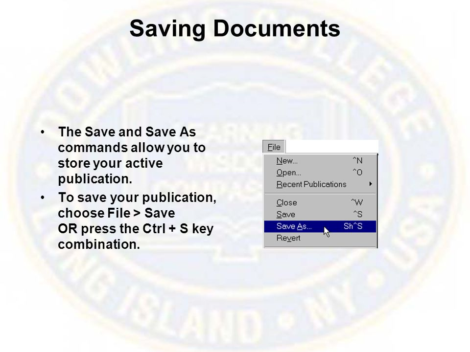 Opening Documents The Open command allows you to open a previously saved publication.