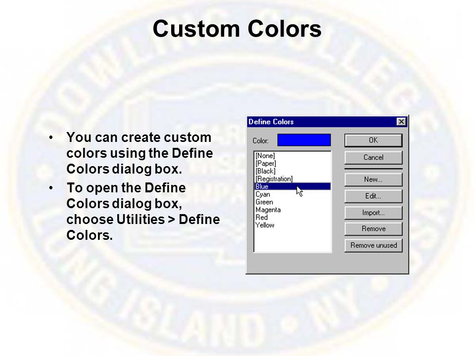 Color Options Dialog Box To select a color or choose a color model (such as RGB), go to the Color Options dialog box by choosing Utilities > Define Color and clicking the New button.