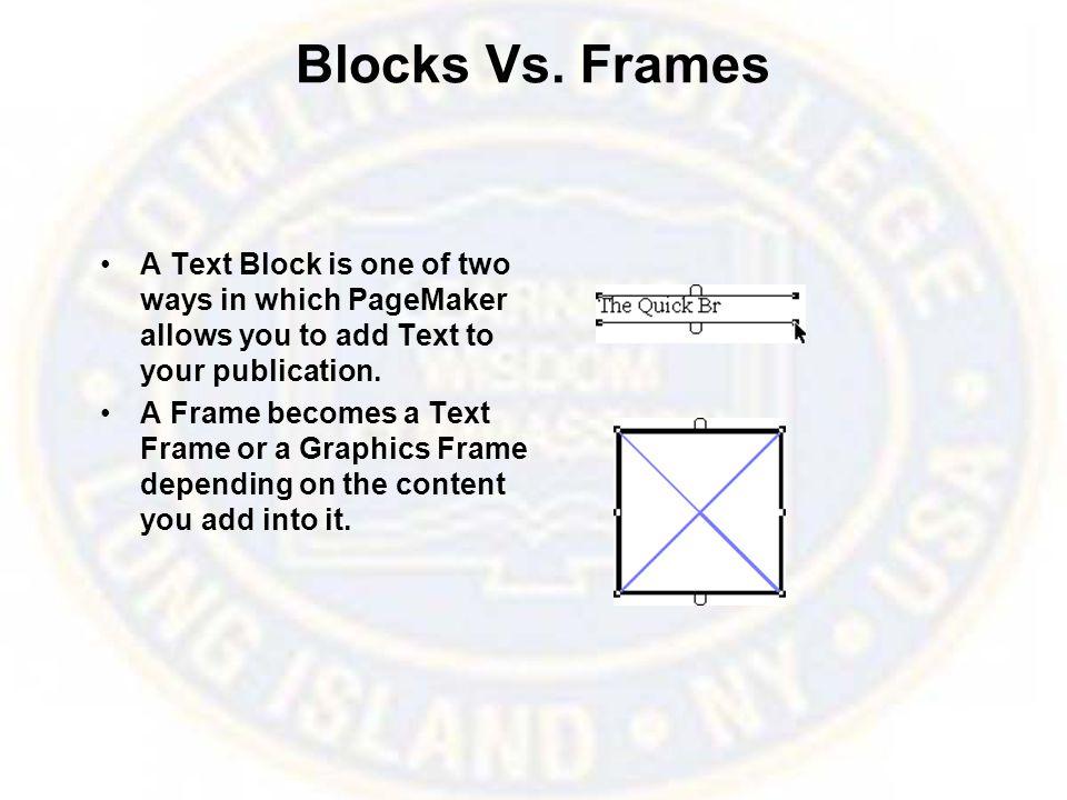 Inputting Text To Input Text into a Text Block. To Input Text into a Text Frame.