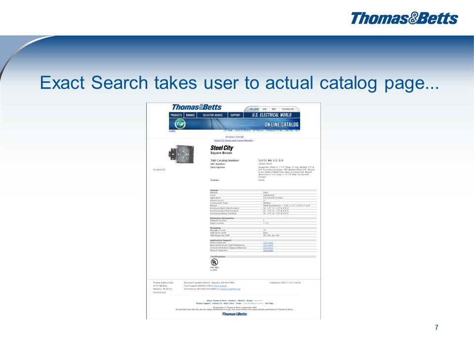 7 Exact Search takes user to actual catalog page...
