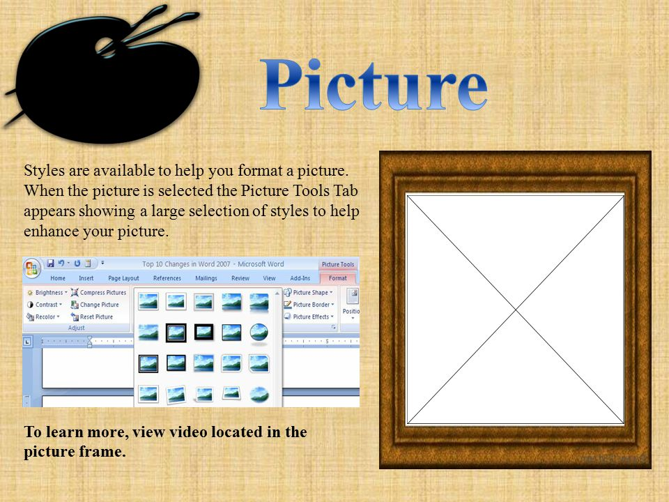 Styles are available to help you format a picture.