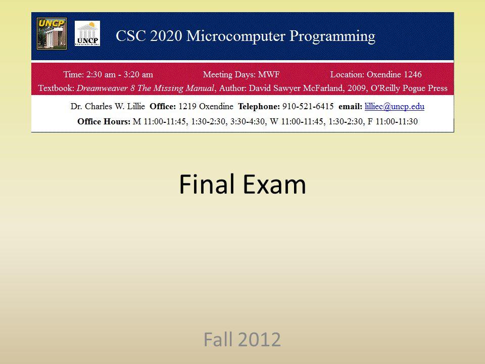 Final Exam Fall 2012