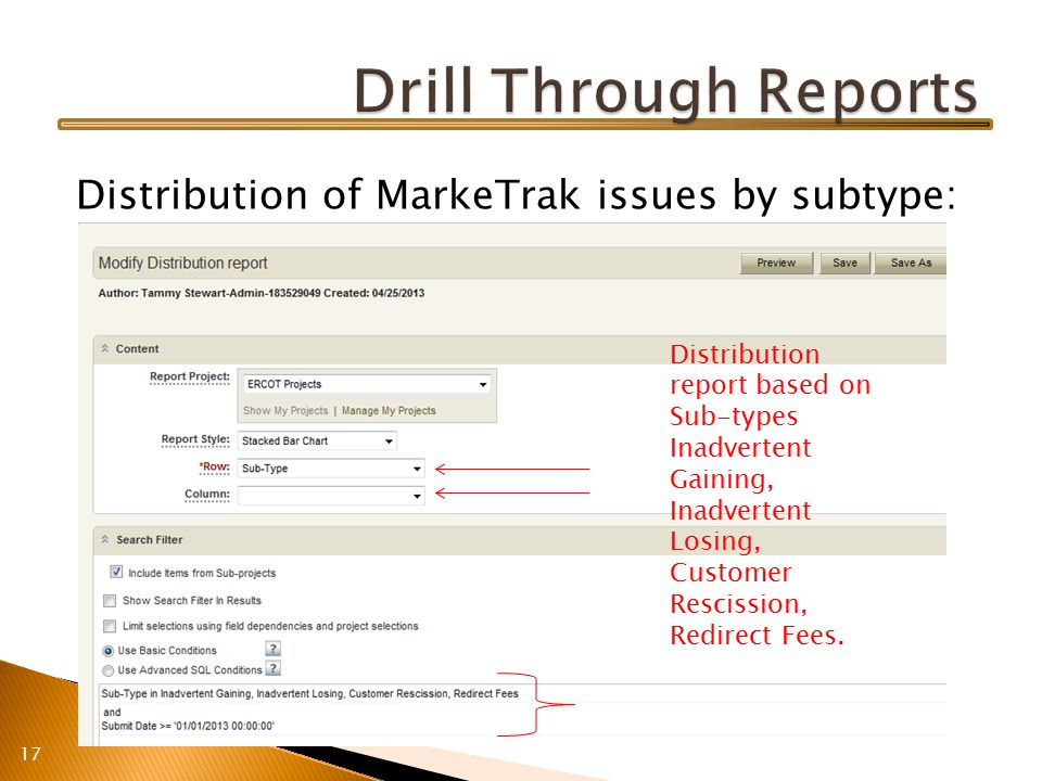 Distribution of MarkeTrak issues by subtype: 17 Distribution report based on Sub-types Inadvertent Gaining, Inadvertent Losing, Customer Rescission, Redirect Fees.