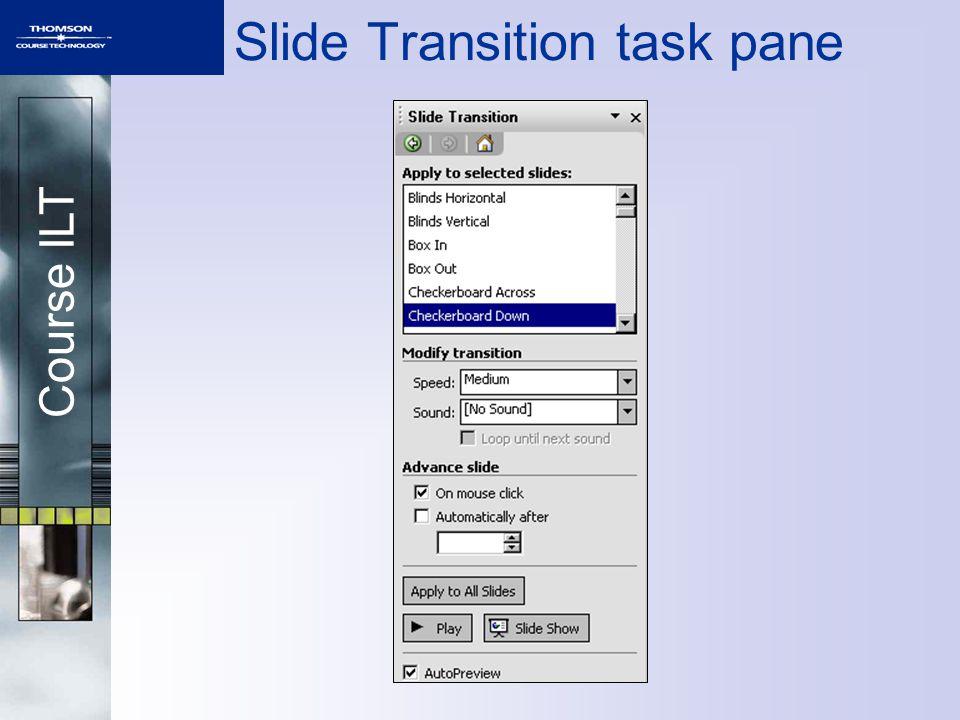 Course ILT Slide Transition task pane