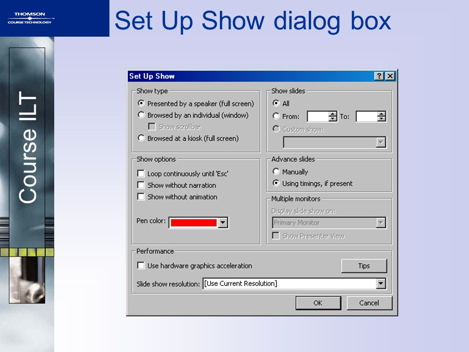 Course ILT Set Up Show dialog box