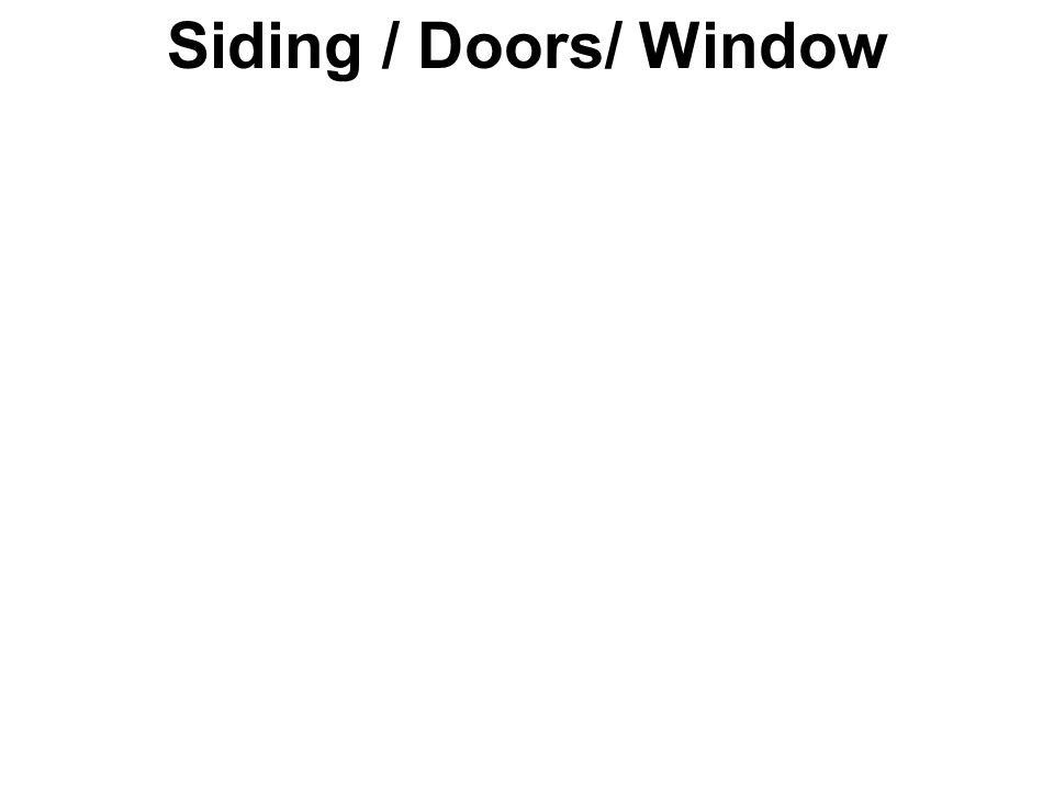 Siding / Doors/ Window