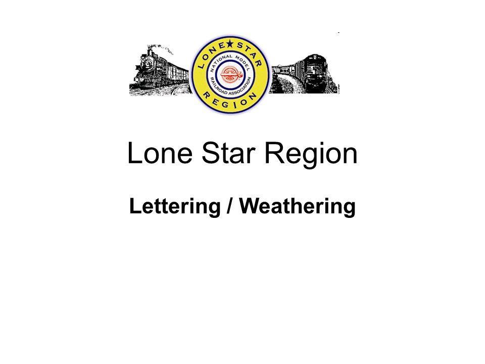 Lone Star Region Lettering / Weathering