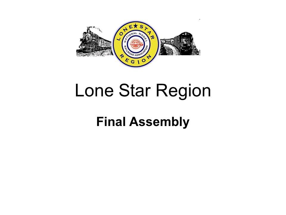 Lone Star Region Final Assembly