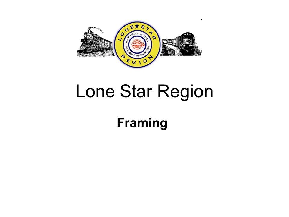 Lone Star Region Framing