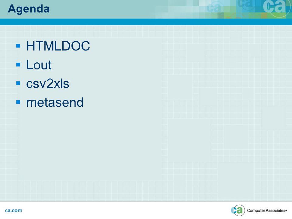 Agenda  HTMLDOC  Lout  csv2xls  metasend