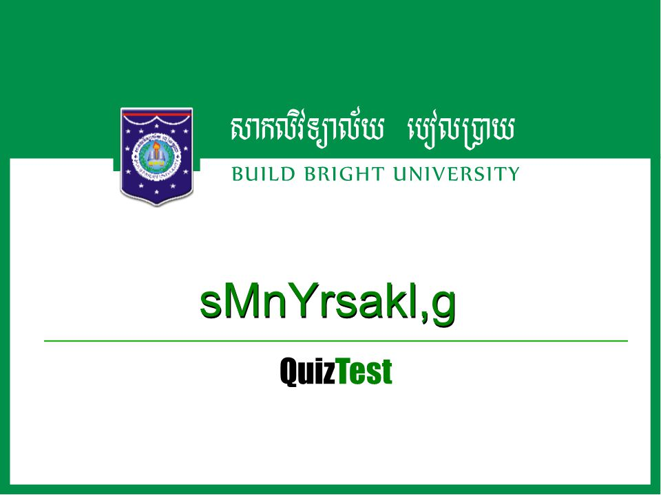 QuizTest sMnYrsakl,g