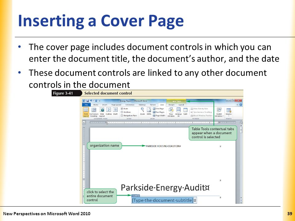 XP Inserting a Cover Page The cover page includes document controls in which you can enter the document title, the document's author, and the date The