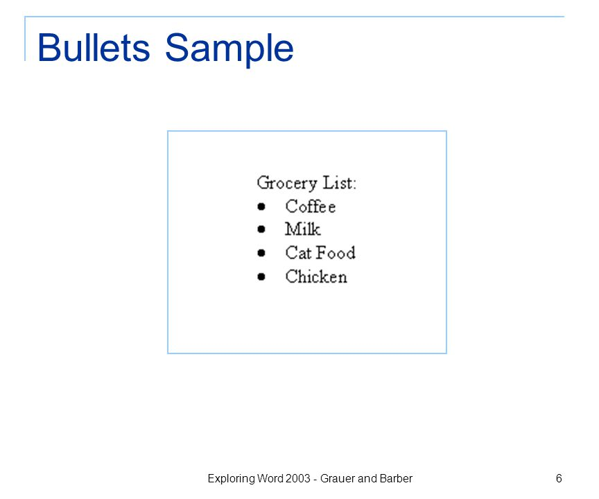 Exploring Word 2003 - Grauer and Barber 6 Bullets Sample