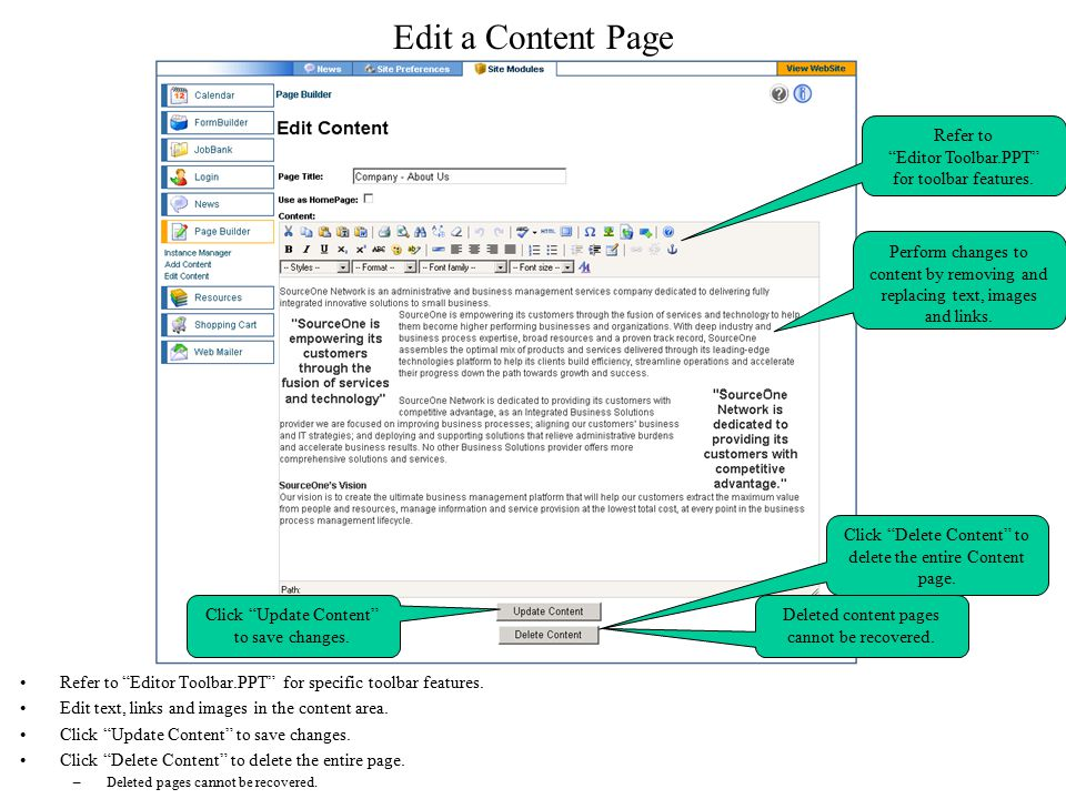 """Edit a Content Page Refer to """"Editor Toolbar.PPT"""" for specific toolbar features. Edit text, links and images in the content area. Click """"Update Conten"""