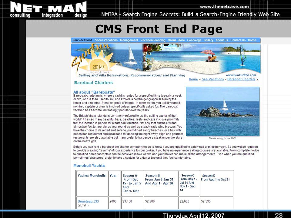 28 Thursday, April 12, 2007 NMIPA - Search Engine Secrets: Build a Search-Engine Friendly Web Site CMS Front End Page