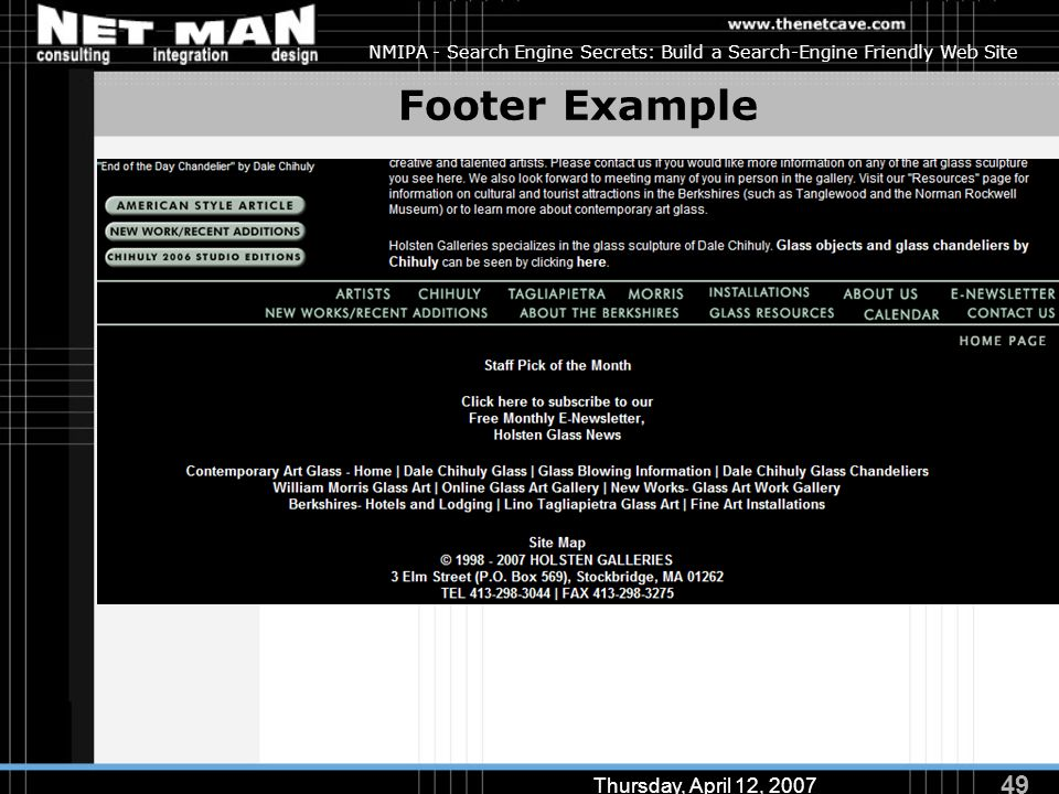 49 Thursday, April 12, 2007 NMIPA - Search Engine Secrets: Build a Search-Engine Friendly Web Site Footer Example