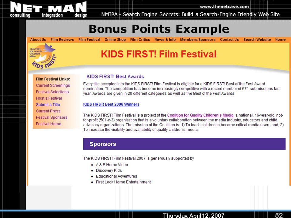 52 Thursday, April 12, 2007 NMIPA - Search Engine Secrets: Build a Search-Engine Friendly Web Site Bonus Points Example