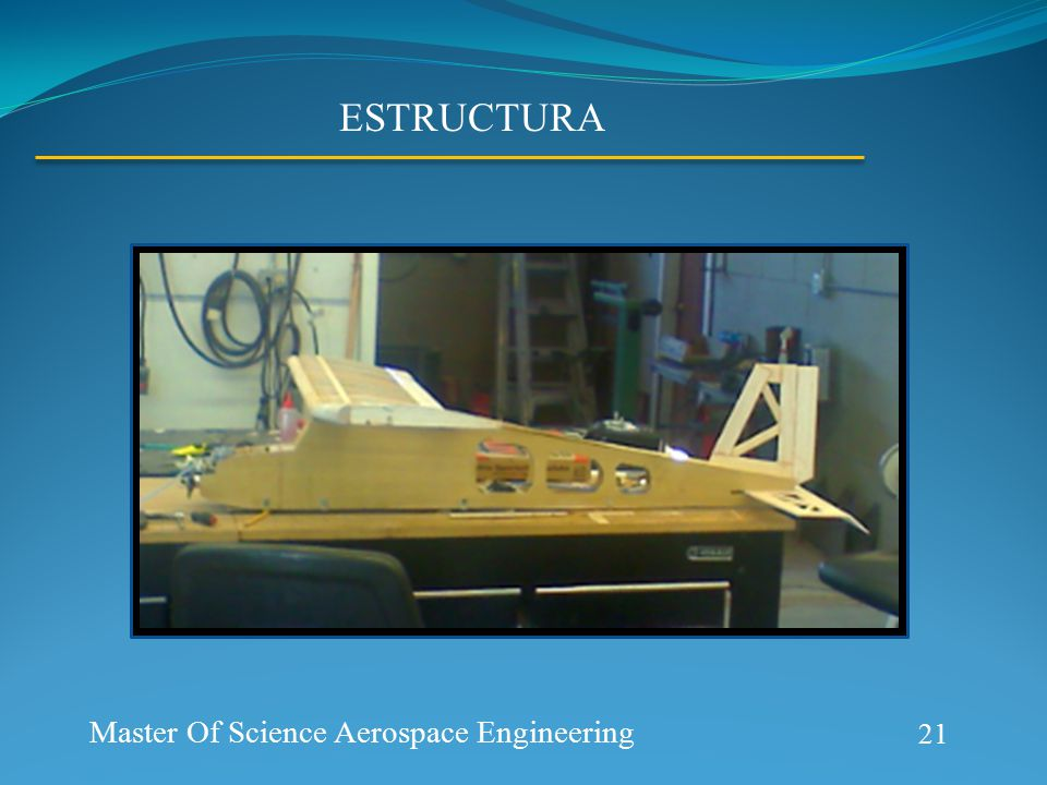 Aerospace Prototype Generation ESTRUCTURA 21 Master Of Science Aerospace Engineering
