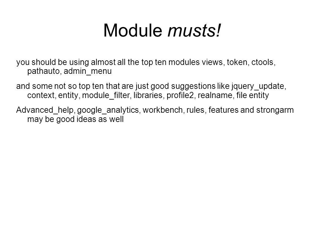 Module musts.