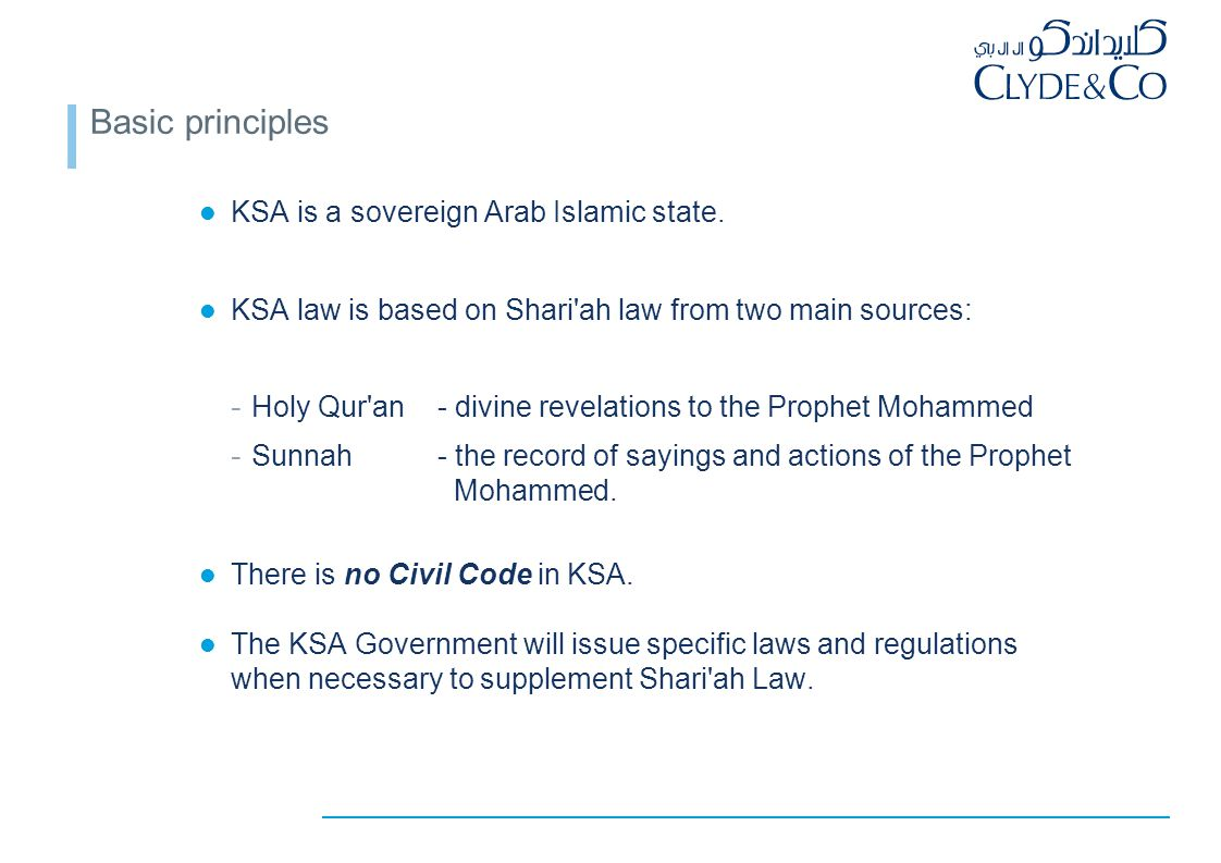 Basic principles KSA is a sovereign Arab Islamic state.