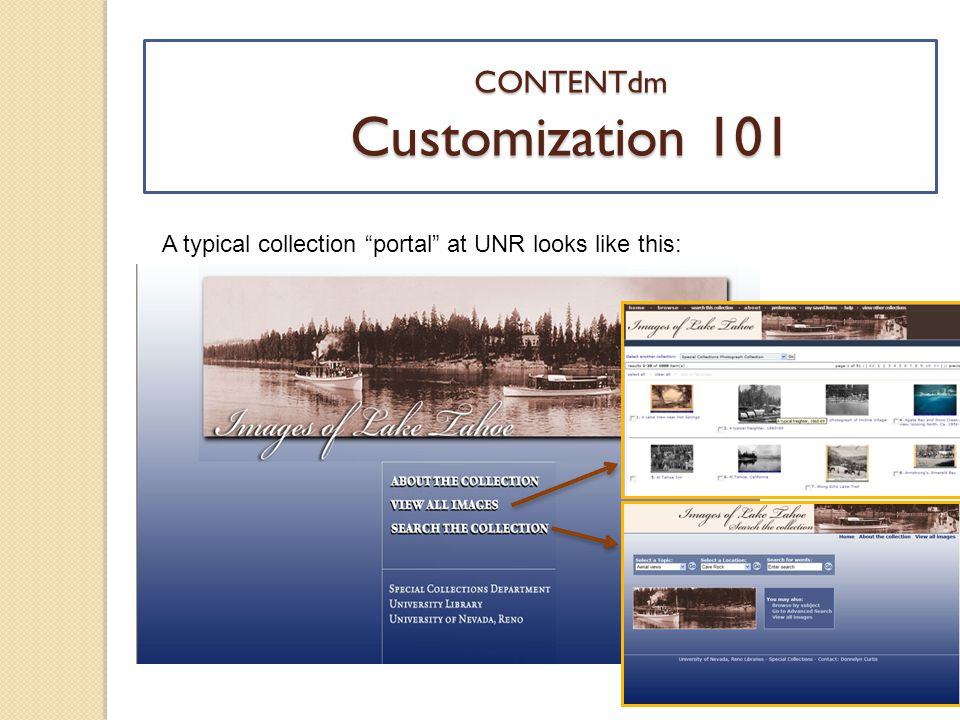 CONTENTdm Customization 101 A typical collection portal at UNR looks like this:
