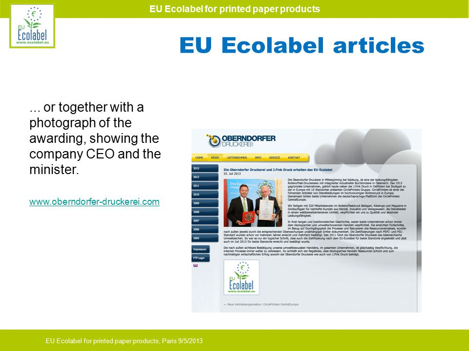 EU Ecolabel for printed paper products EU Ecolabel for printed paper products, Paris 9/5/2013...