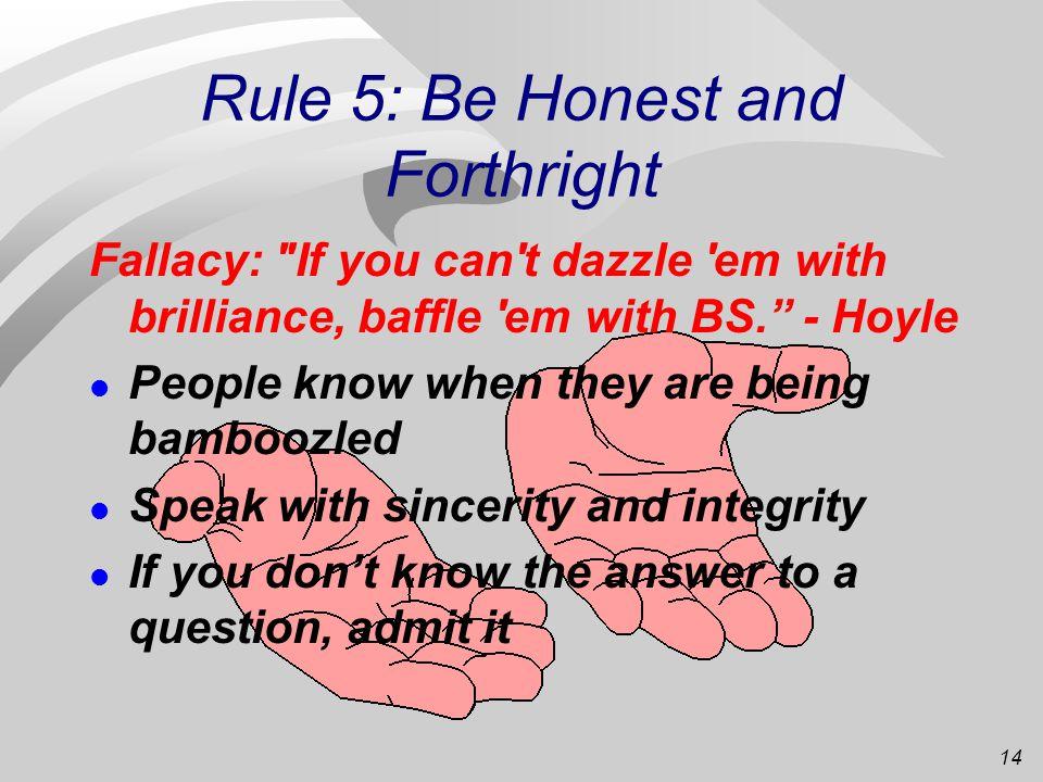 13 Rule 4: Avoid um , and uh , ya know , etc.
