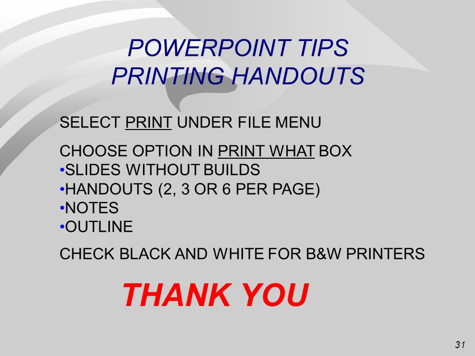 30 POWERPOINT TIPS TRANSITIONS IN SLIDE SORTER MODE, CLICK ON A SLIDE SELECT TYPE OF FADE OUT IN DIALOG BOX CLICK ON BUTTON TO LEFT OF DIALOG BOX ADVA