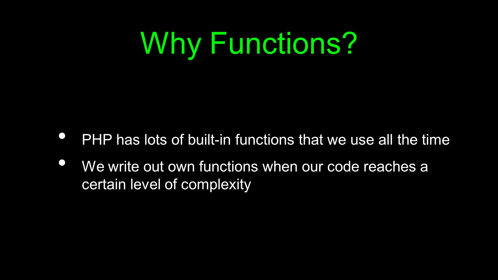 To function or not to function...