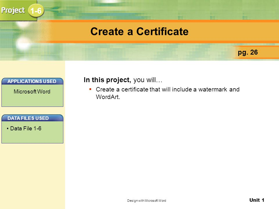 Unit 1 Design with Microsoft Word Create a Certificate pg.