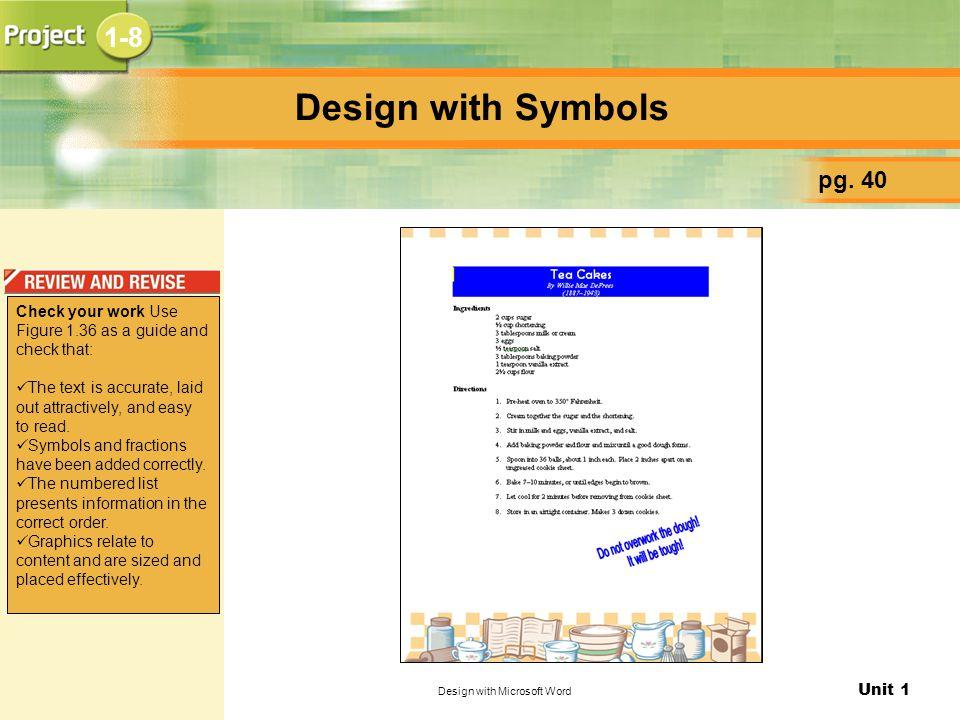Unit 1 Design with Microsoft Word Design with Symbols pg.