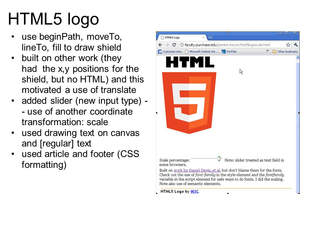 HTML5 logo use beginPath, moveTo, lineTo, fill to draw shield built on other work (they had the x,y positions for the shield, but no HTML) and this mo