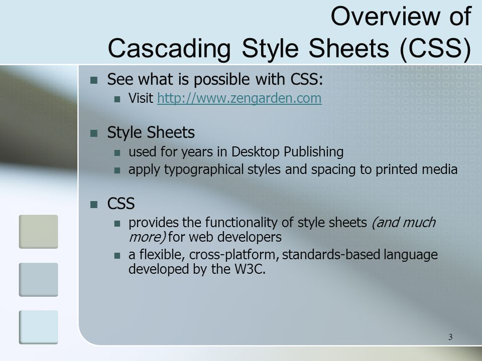 24 External Style Sheets - 1 CSS style rules are contained in a text file separate from the XHTML documents.