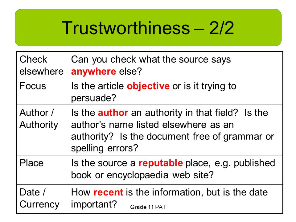 Trustworthiness – 2/2 Check elsewhere Can you check what the source says anywhere else.