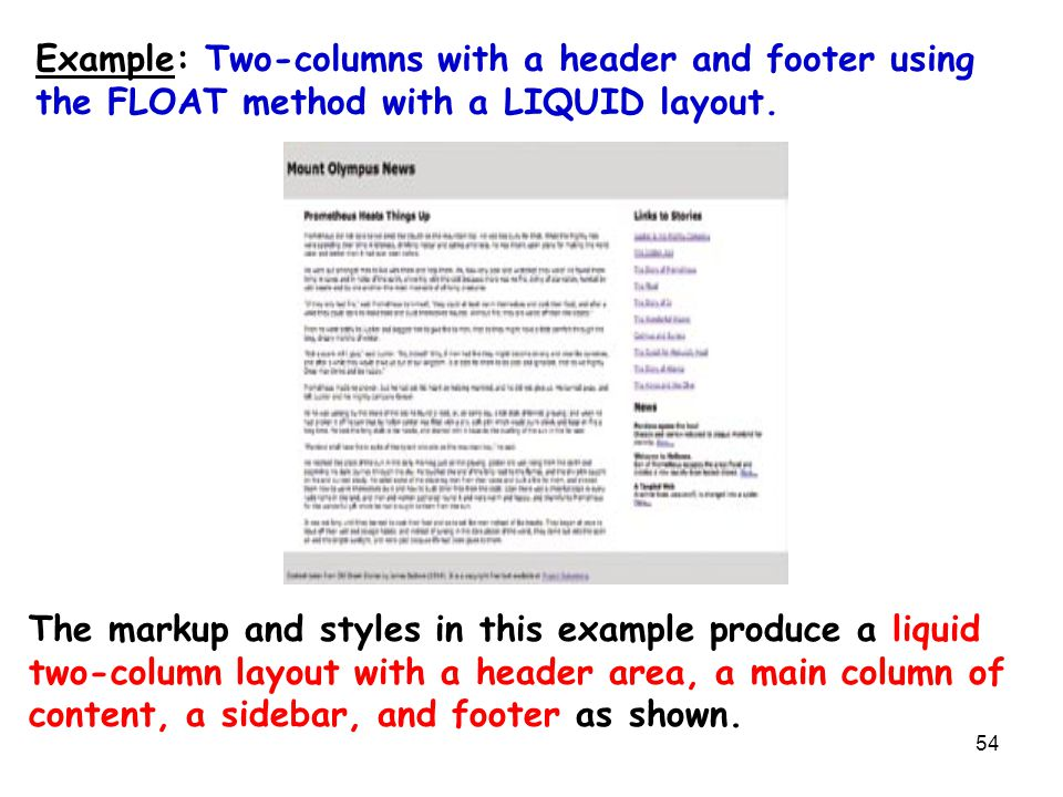 54 Example: Two-columns with a header and footer using the FLOAT method with a LIQUID layout. The markup and styles in this example produce a liquid t
